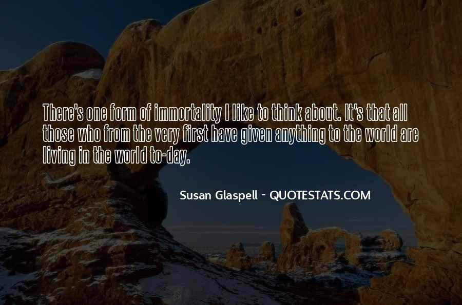 Glaspell Quotes #1731345