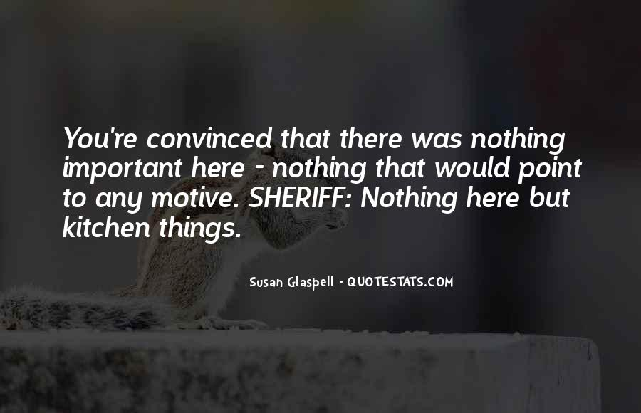 Glaspell Quotes #89199