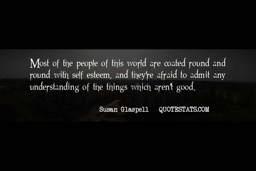 Glaspell Quotes #941783