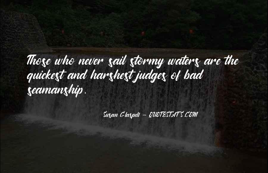 Glaspell Quotes #971339