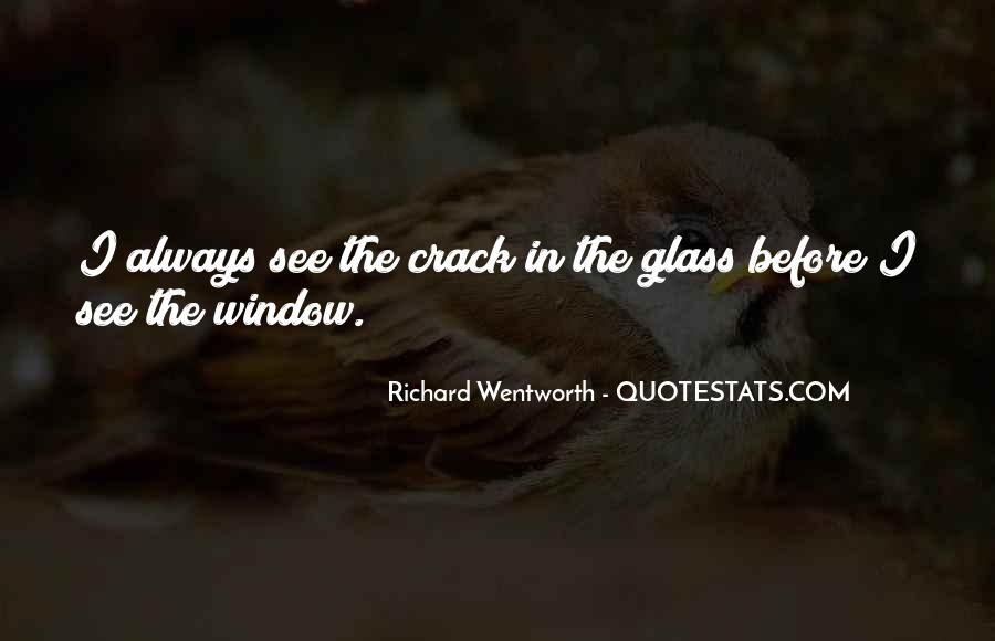 Glass Crack Quotes #1656721