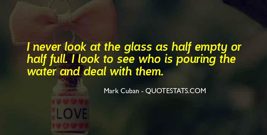 Glass Full Of Water Quotes #1272510