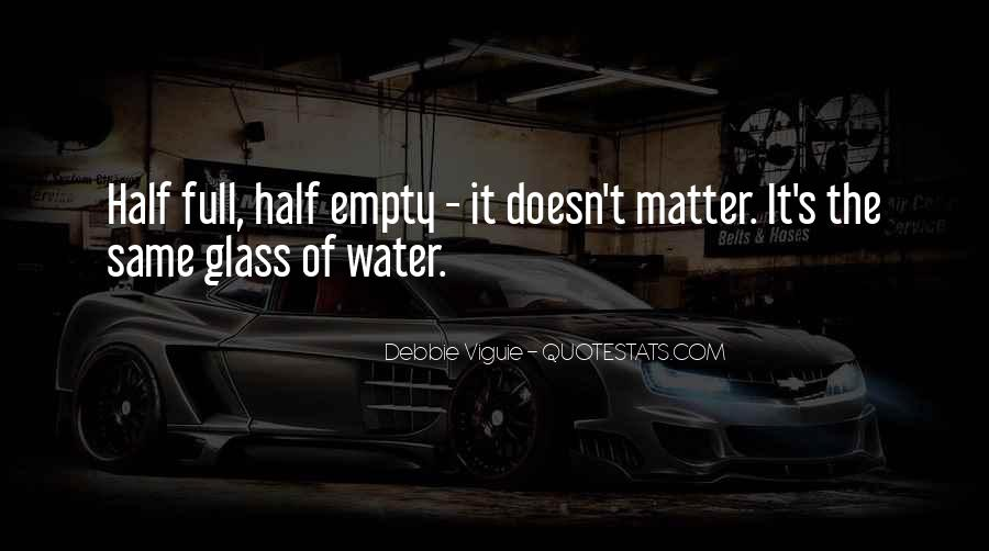 Glass Full Of Water Quotes #1629385