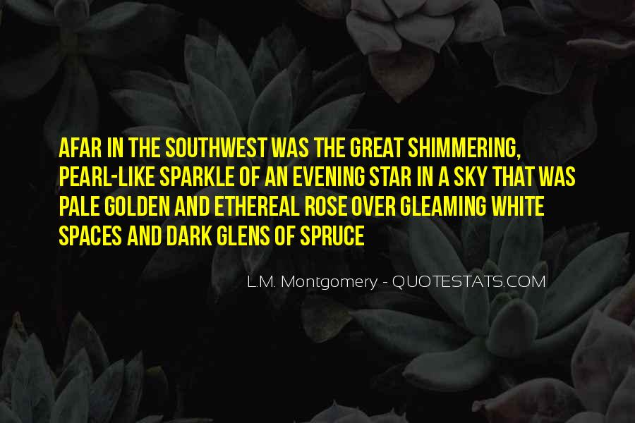 Gleaming Quotes #642136