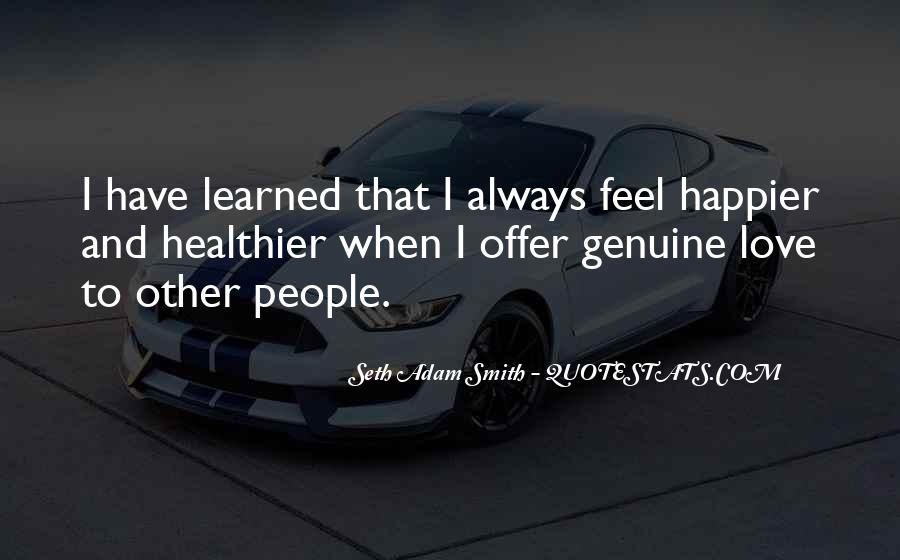 Quotes About Genuine People #106868