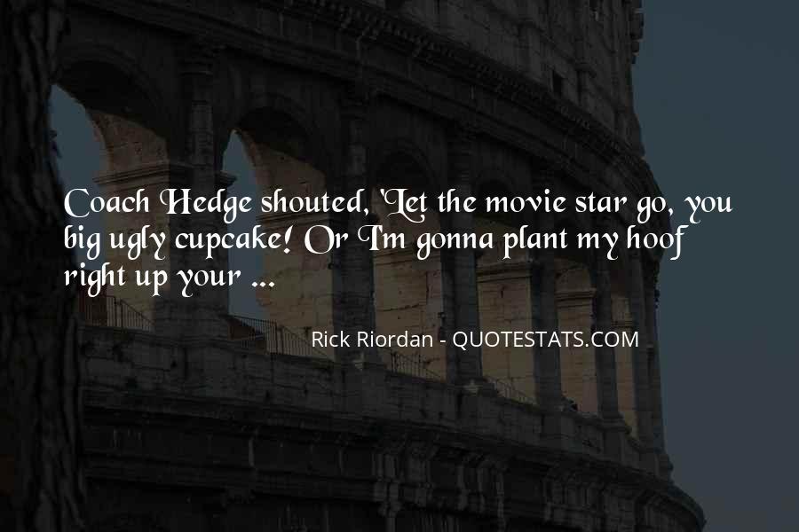 Gleeson Hedge Quotes #1319998