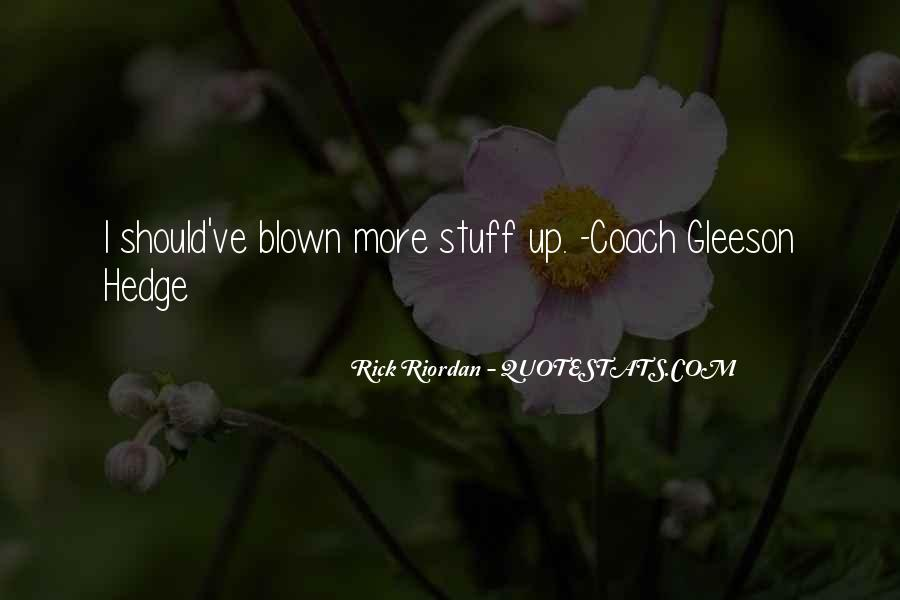 Gleeson Hedge Quotes #1578384