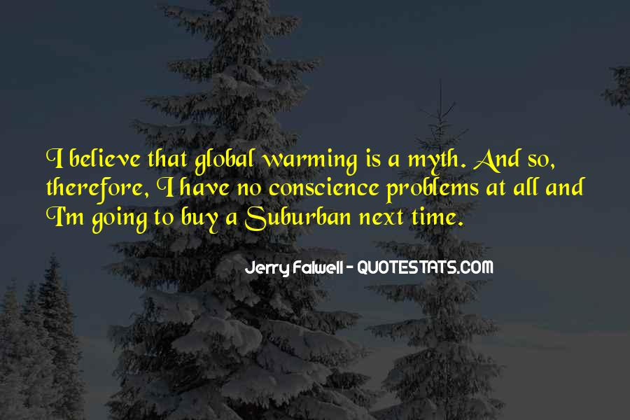 Global Warming Myth Quotes #655852