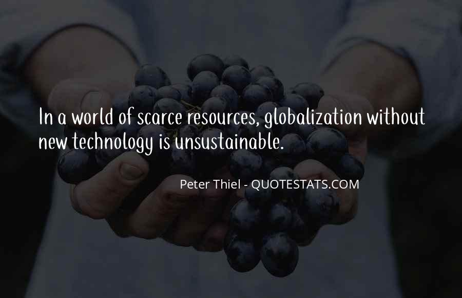 Globalization And Technology Quotes #1413578