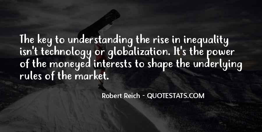 Globalization And Technology Quotes #1443910