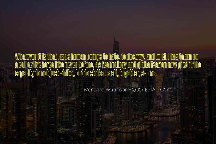 Globalization And Technology Quotes #1625235