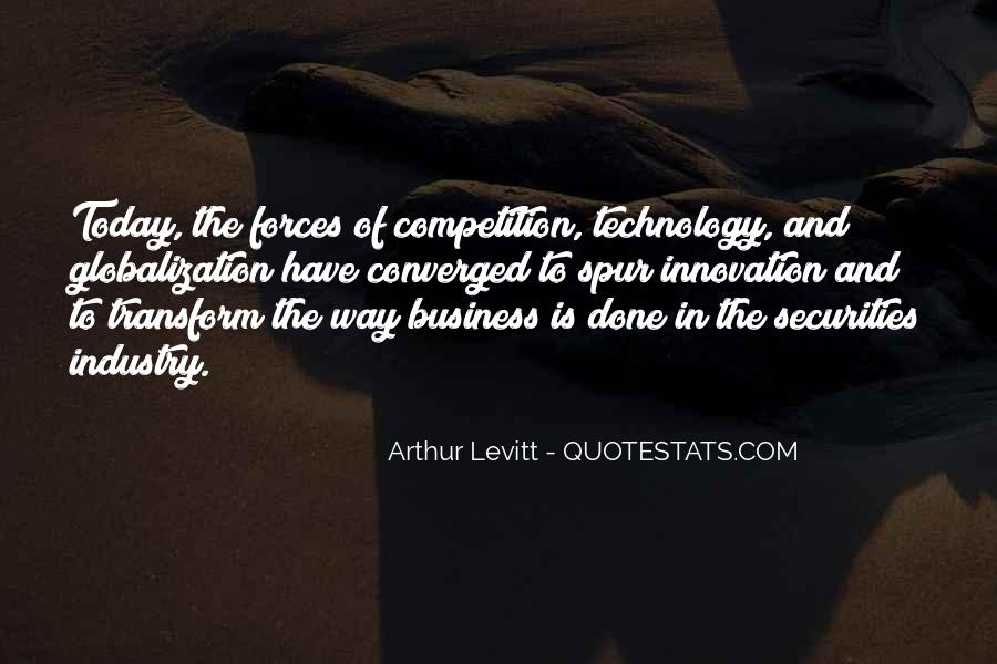 Globalization And Technology Quotes #1712366