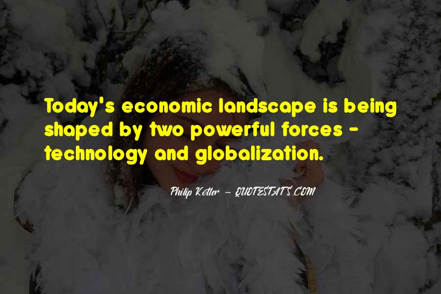 Globalization And Technology Quotes #1788385