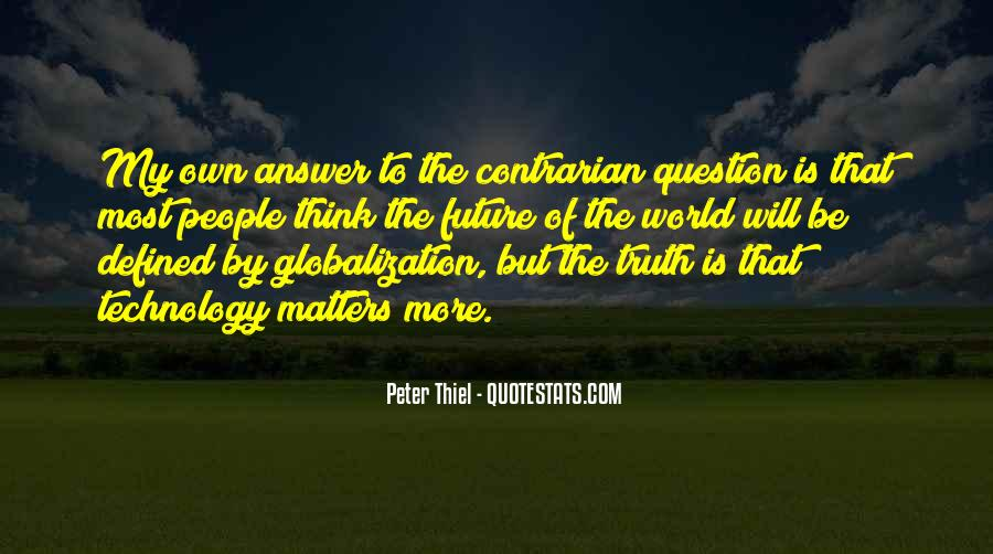 Globalization And Technology Quotes #547811