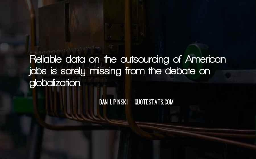 Globalization Outsourcing Quotes #1627927
