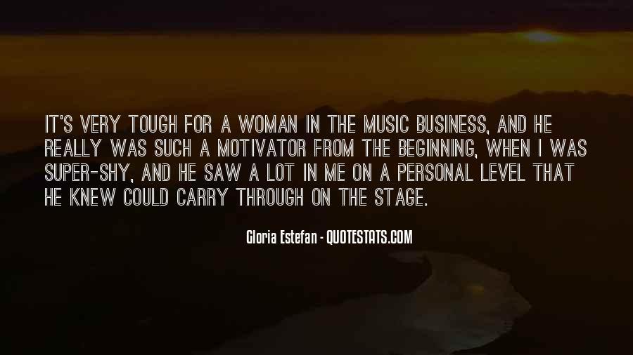 Gloria Estefan Music Quotes #1707067