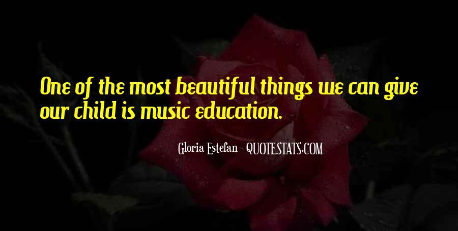 Gloria Estefan Music Quotes #1731032