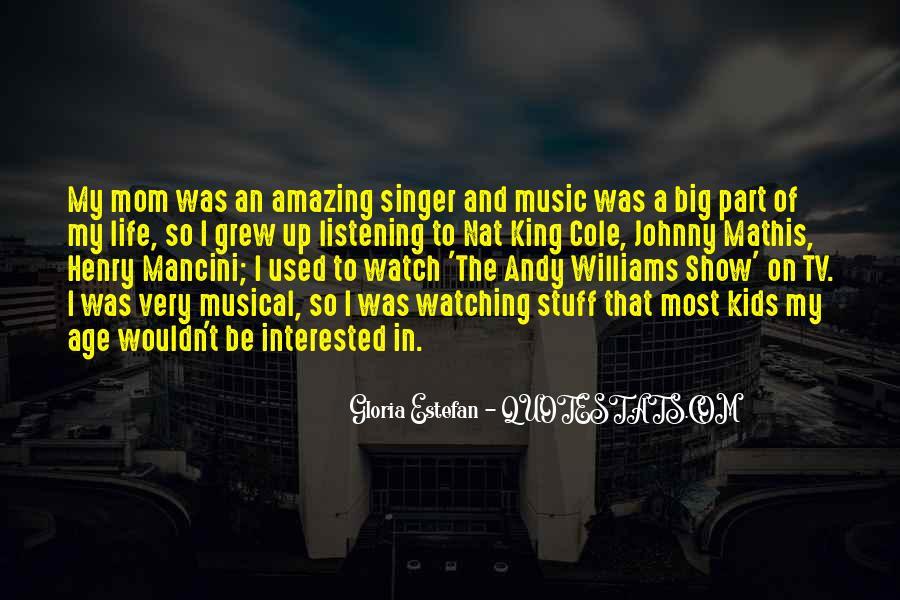 Gloria Estefan Music Quotes #265606