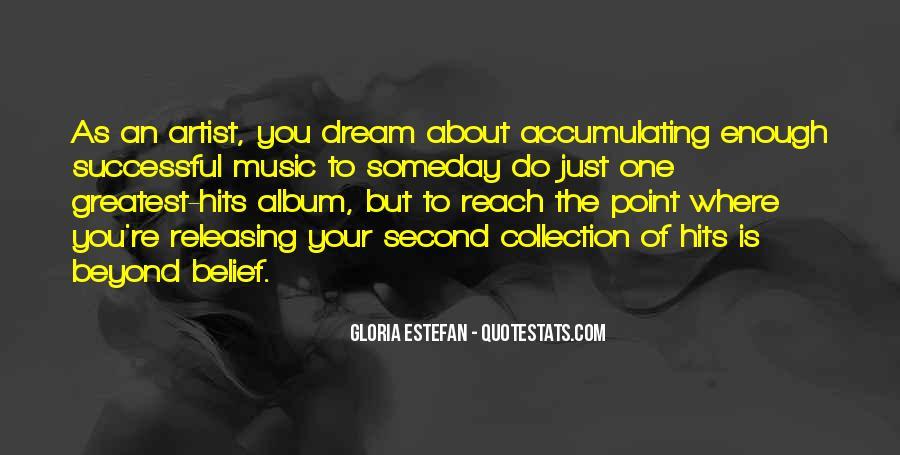 Gloria Estefan Music Quotes #576926
