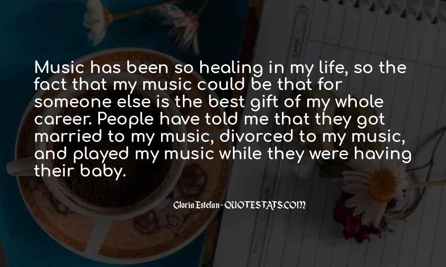 Gloria Estefan Music Quotes #592767