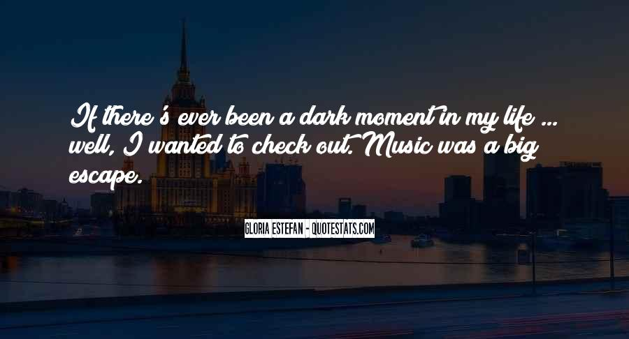 Gloria Estefan Music Quotes #76547