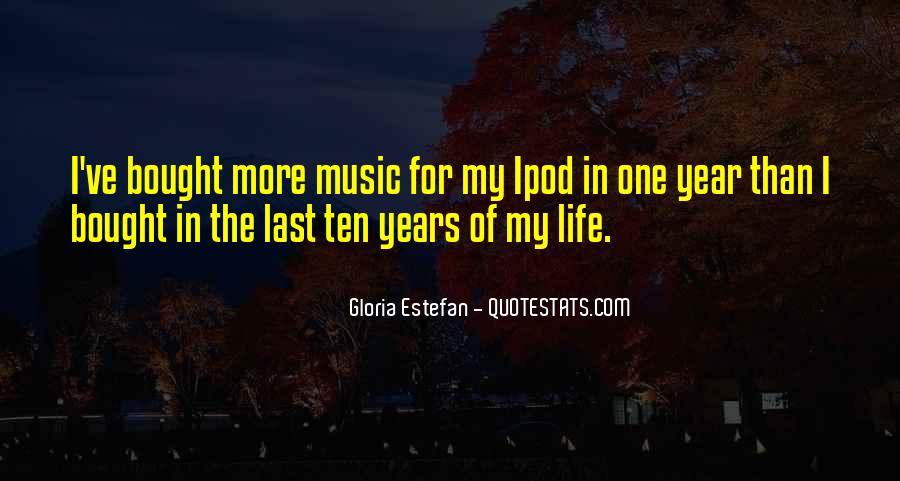 Gloria Estefan Music Quotes #791522