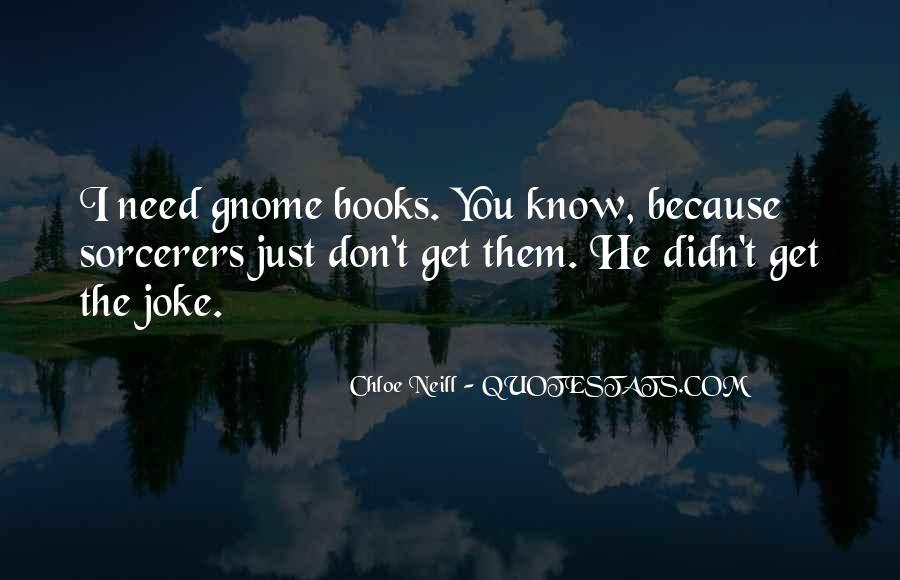 Gnome Quotes #1296459