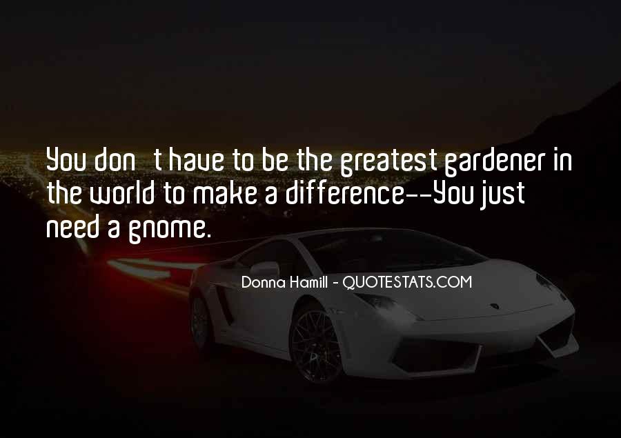 Gnome Quotes #621523
