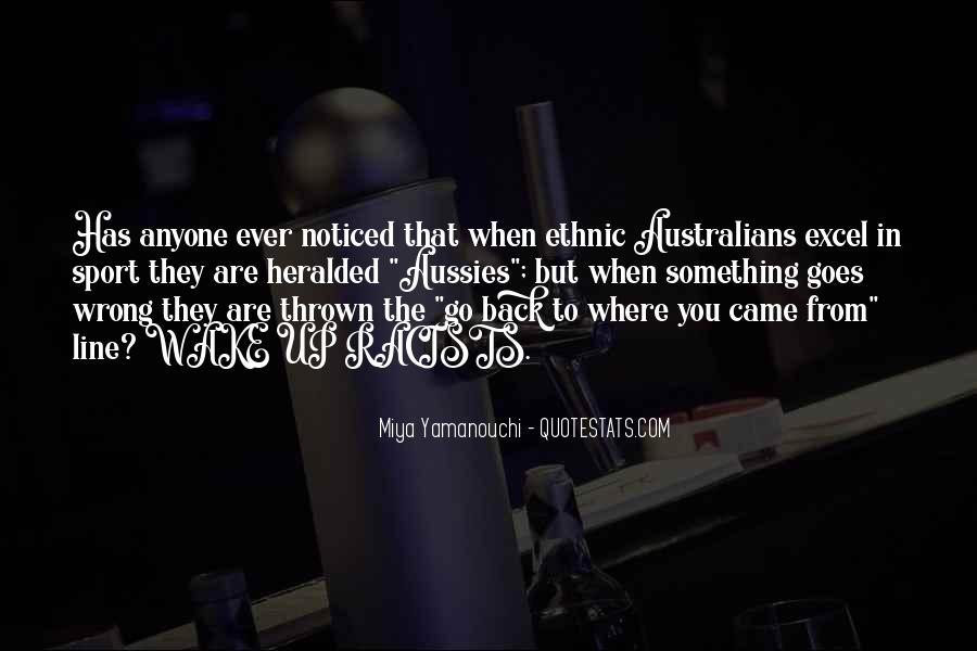 Go Back Where You Came From Quotes #1128247