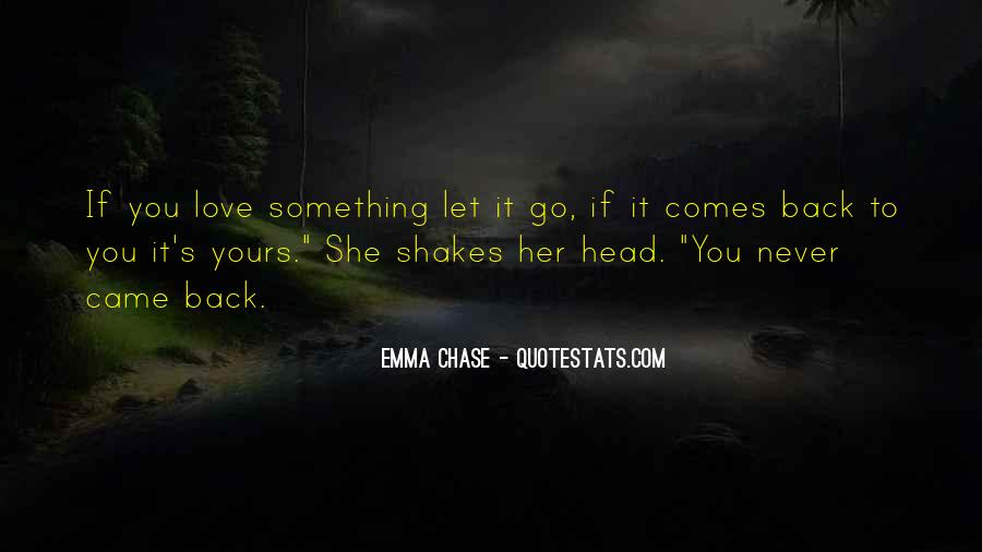 Go Back Where You Came From Quotes #12946