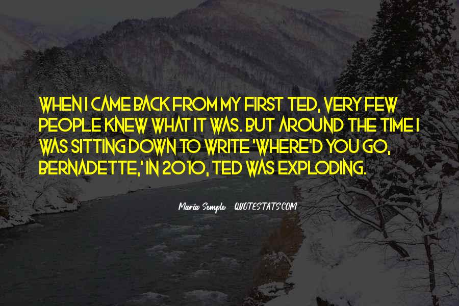 Go Back Where You Came From Quotes #1710634