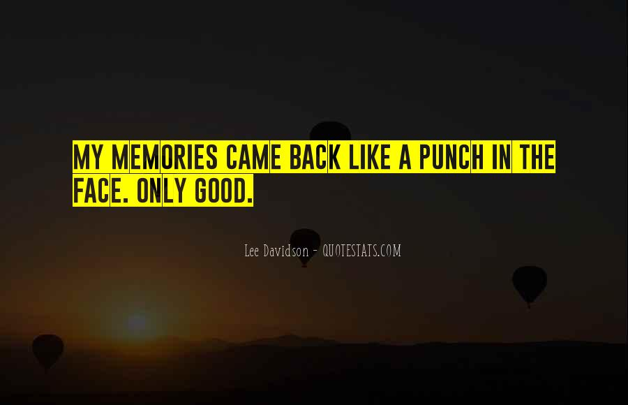 Go Back Where You Came From Quotes #21522