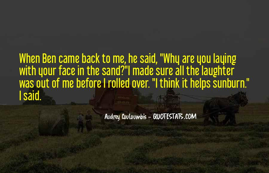 Go Back Where You Came From Quotes #23602