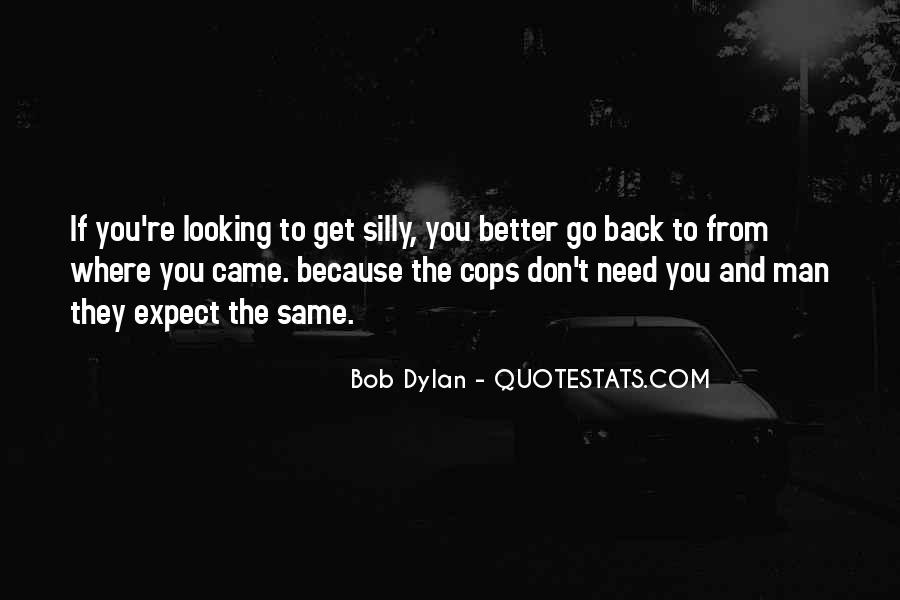 Go Back Where You Came From Quotes #366927