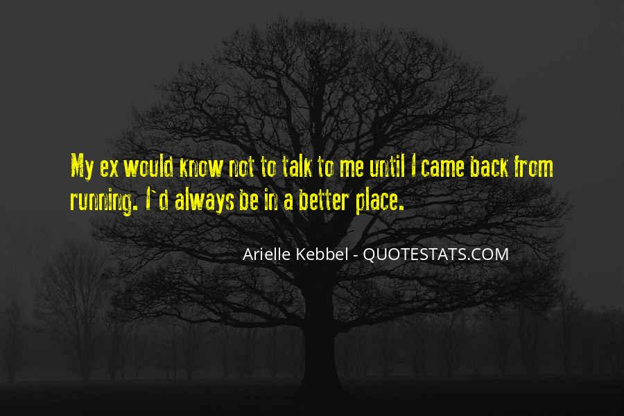 Go Back Where You Came From Quotes #70796