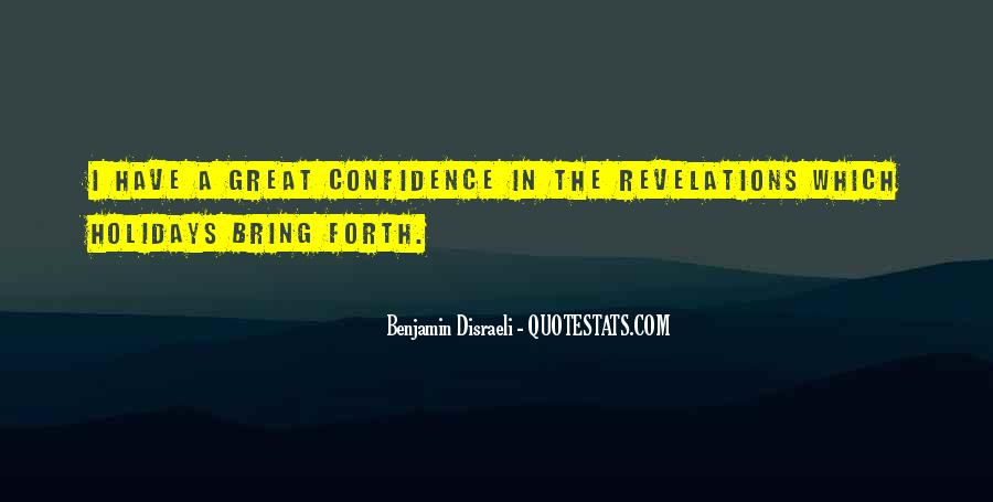 Go Forth With Confidence Quotes #1811275