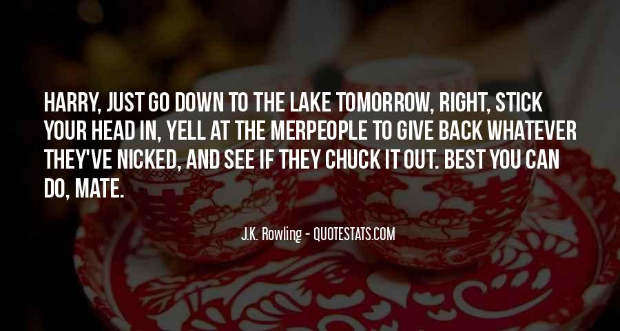 Go Out And Do It Quotes #203393