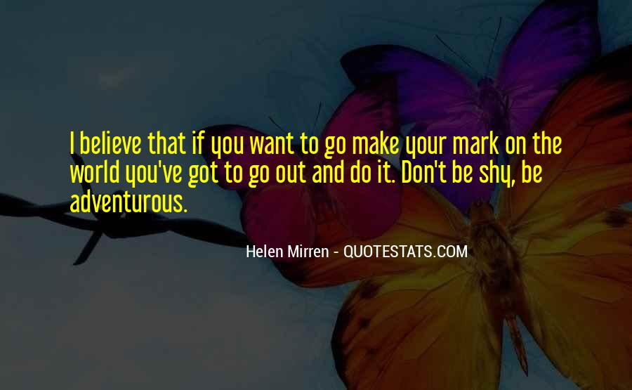 Go Out And Do It Quotes #53910