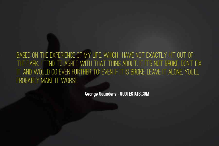 Go Out And Experience Life Quotes #1815940