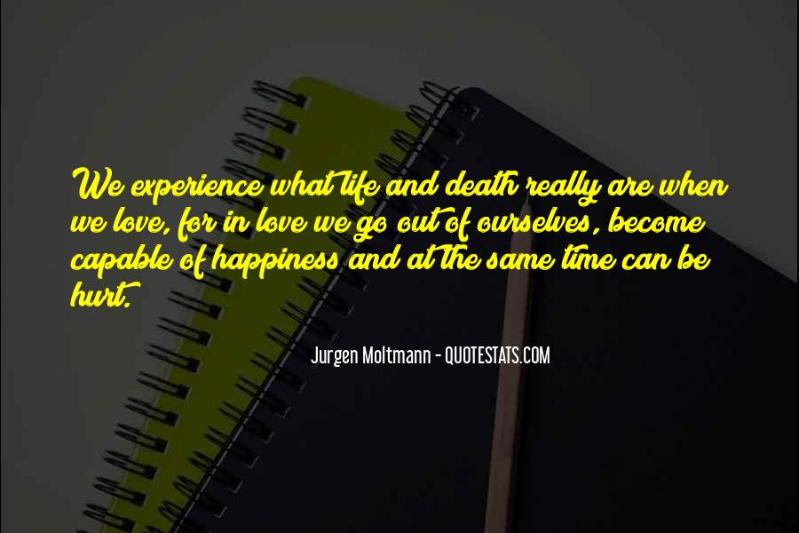 Go Out And Experience Life Quotes #281628