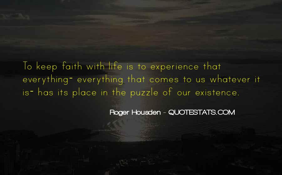 Go Out And Experience Life Quotes #3094