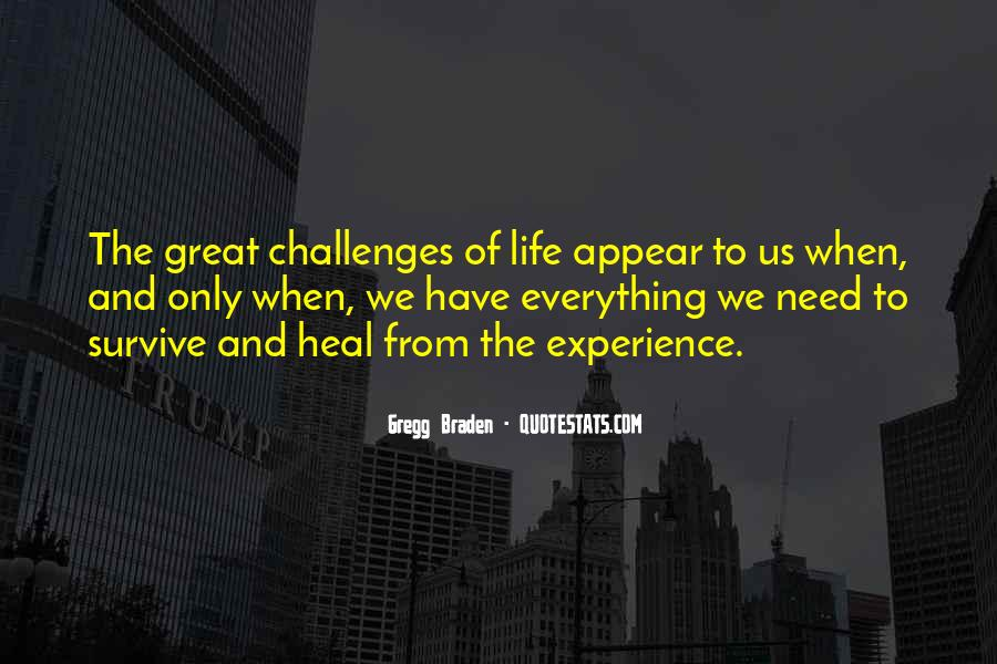 Go Out And Experience Life Quotes #3392