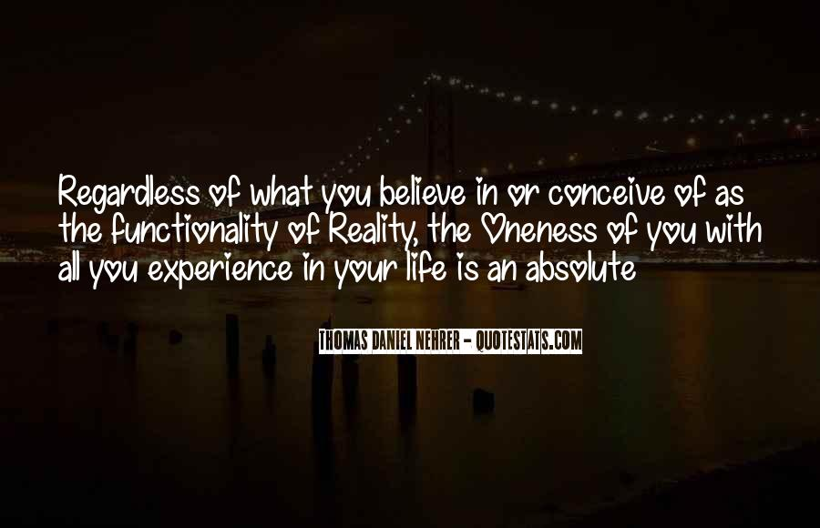 Go Out And Experience Life Quotes #3737