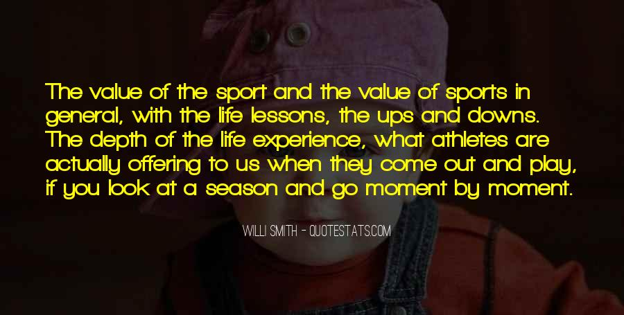 Go Out And Experience Life Quotes #881682