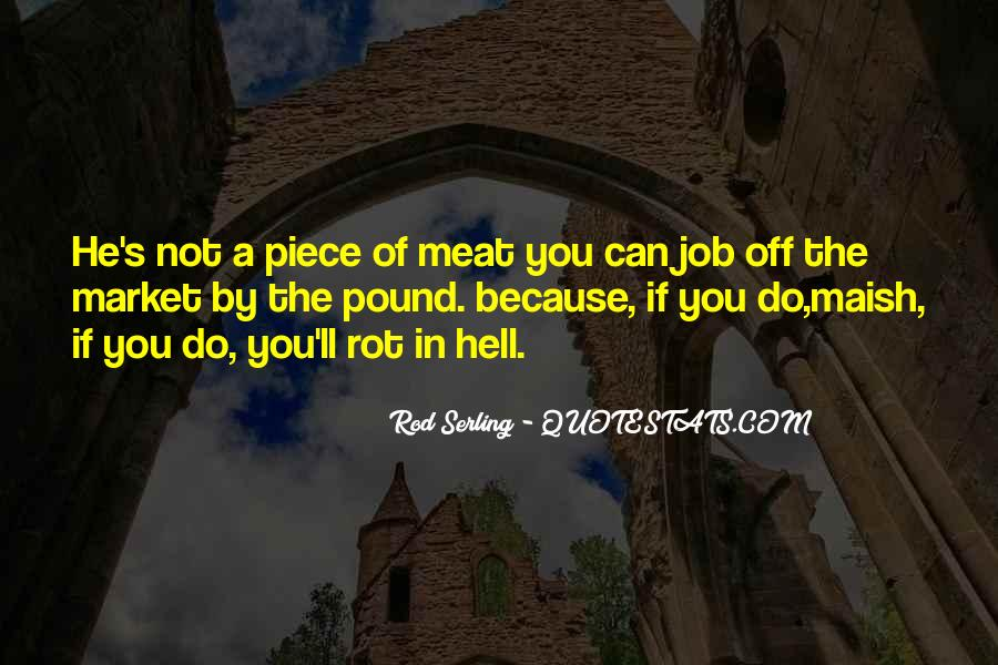 Go Rot In Hell Quotes #673553