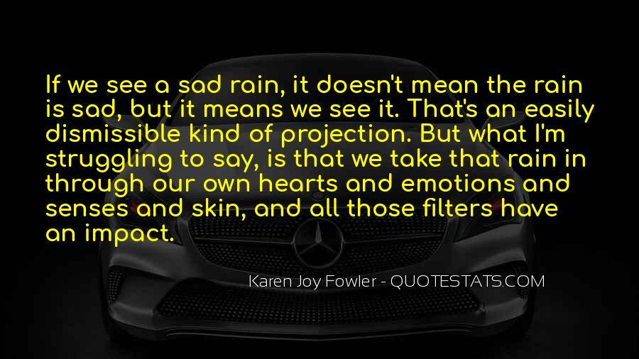 Go Through The Rain Quotes #206893