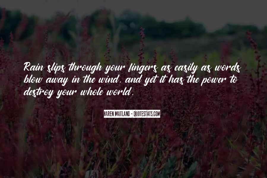Go Through The Rain Quotes #319390