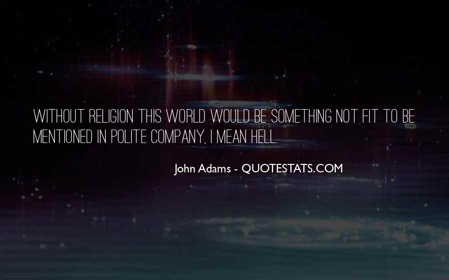 Go To Hell World Quotes #164907