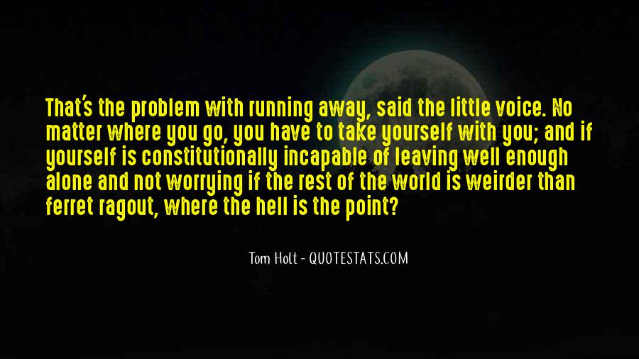 Go To Hell World Quotes #338464