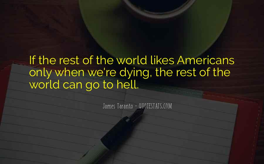Go To Hell World Quotes #387400